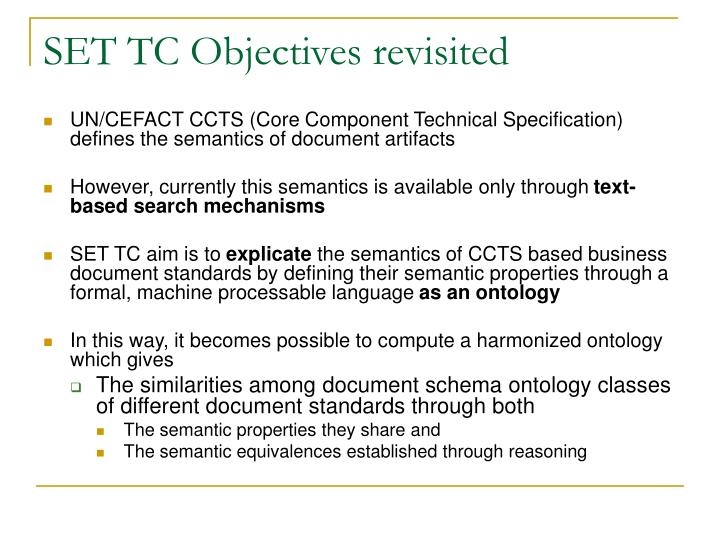SET TC Objectives revisited