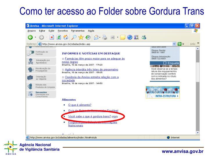 Como ter acesso ao Folder sobre Gordura Trans