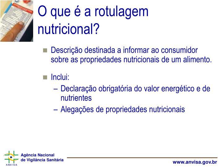 O que é a rotulagem nutricional?