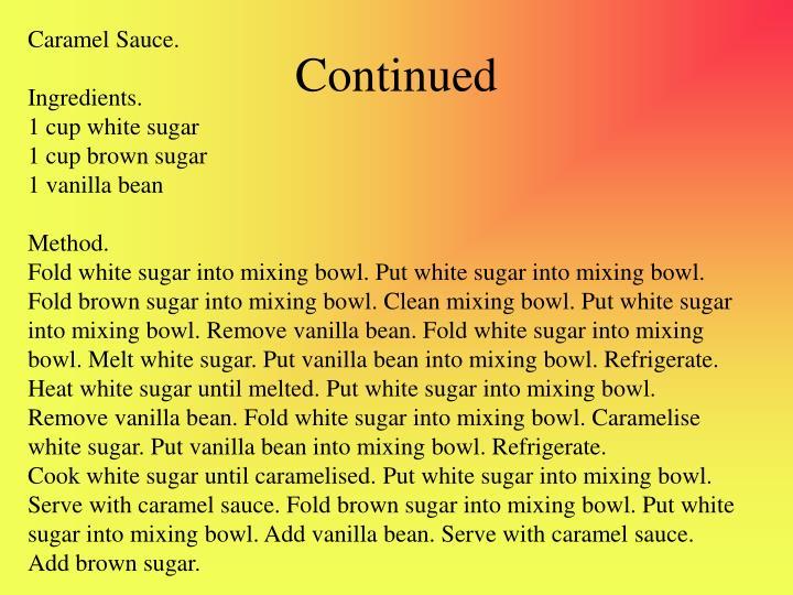 Caramel Sauce.