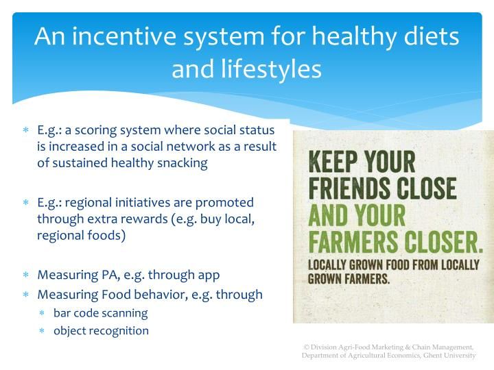 An incentive system for healthy diets and lifestyles