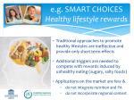 e g smart choices healthy lifestyle rewards