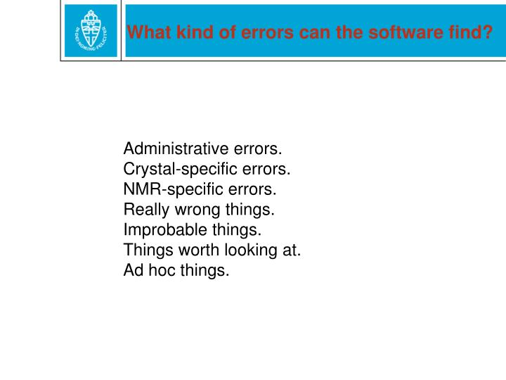 What kind of errors can the software find?