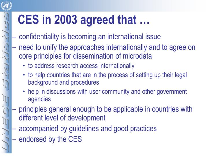 Ces in 2003 agreed that