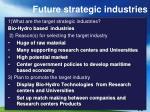 future strategic industries