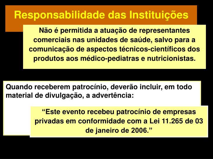 Responsabilidade das Instituições