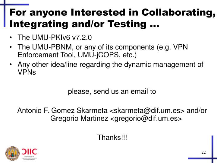 For anyone Interested in Collaborating, Integrating and/or Testing …