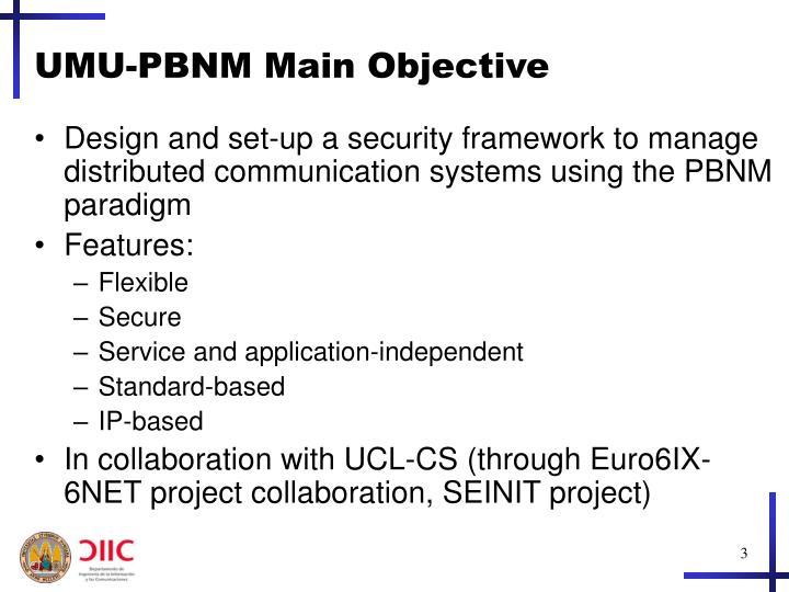 UMU-PBNM Main Objective