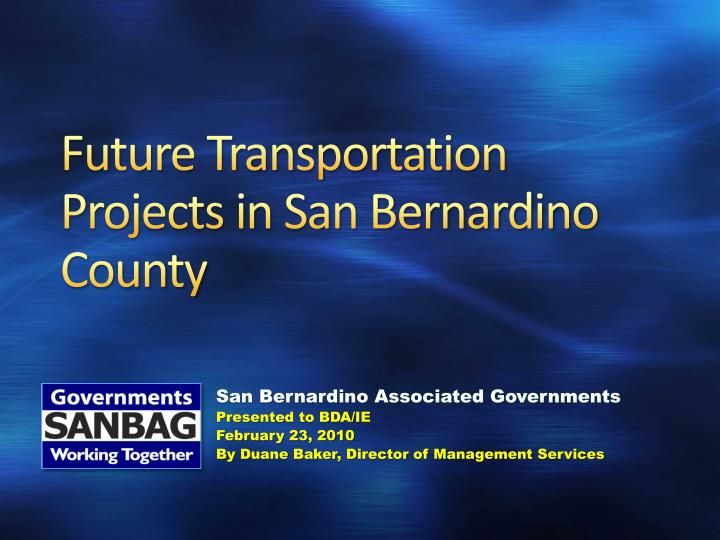 Future transportation projects in san bernardino county