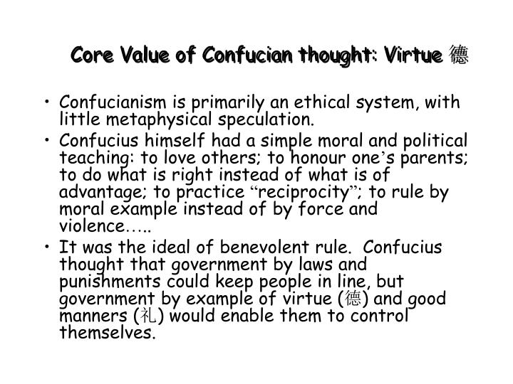 Core Value of Confucian thought: