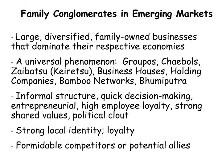 Family Conglomerates in Emerging Markets