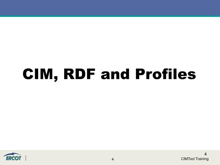 CIM, RDF and Profiles