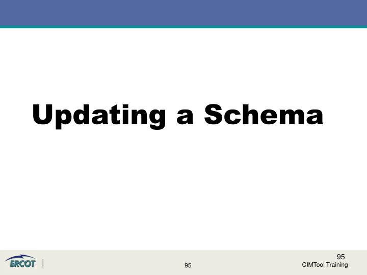 Updating a Schema