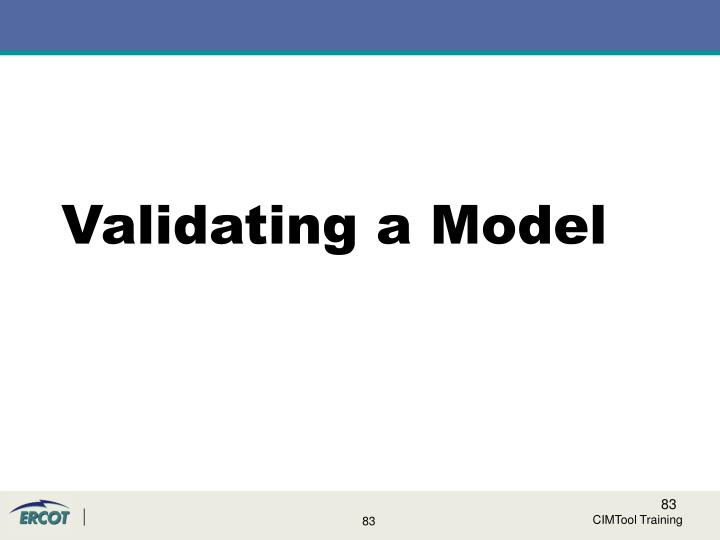 Validating a Model