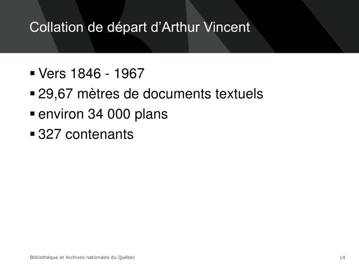 Collation de départ d'Arthur Vincent