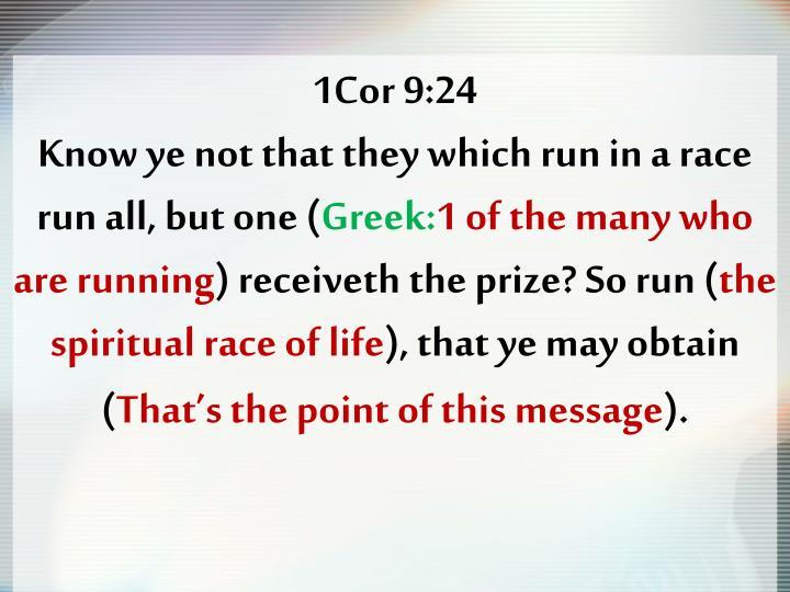 1Cor 9:24