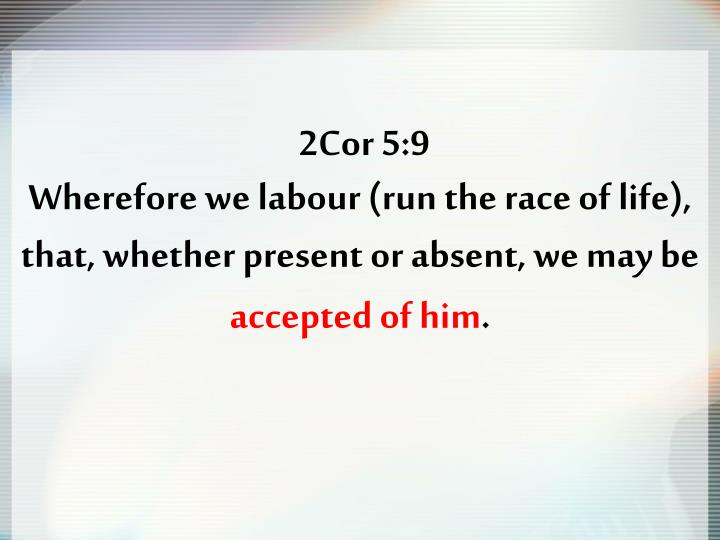 2Cor 5:9