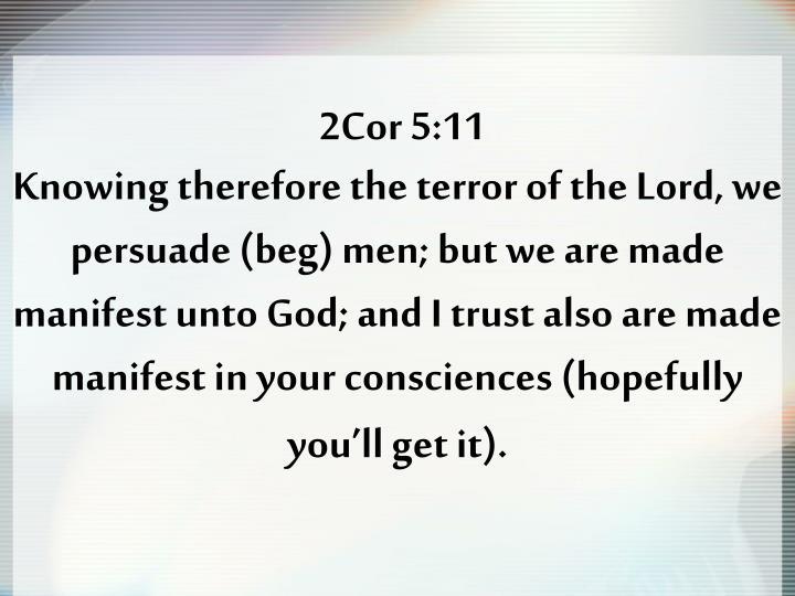 2Cor 5:11