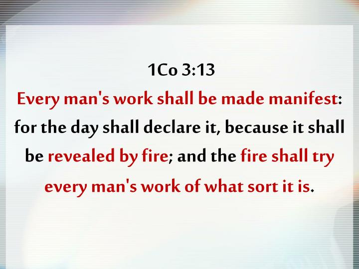 1Co 3:13