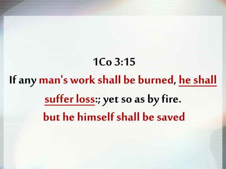 1Co 3:15