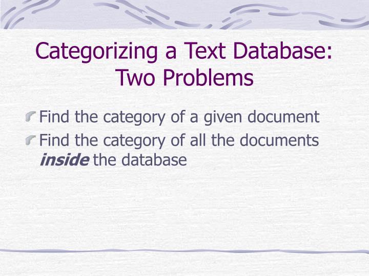 Categorizing a Text Database: