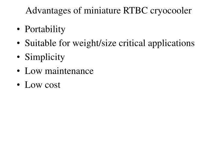 Advantages of miniature RTBC cryocooler