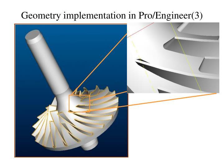 Geometry implementation in Pro/Engineer(3)