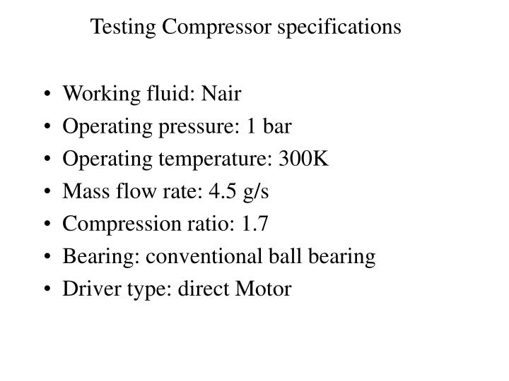 Testing Compressor specifications
