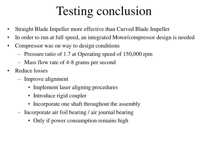 Testing conclusion