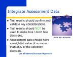 integrate assessment data