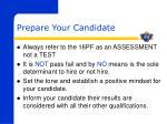 prepare your candidate
