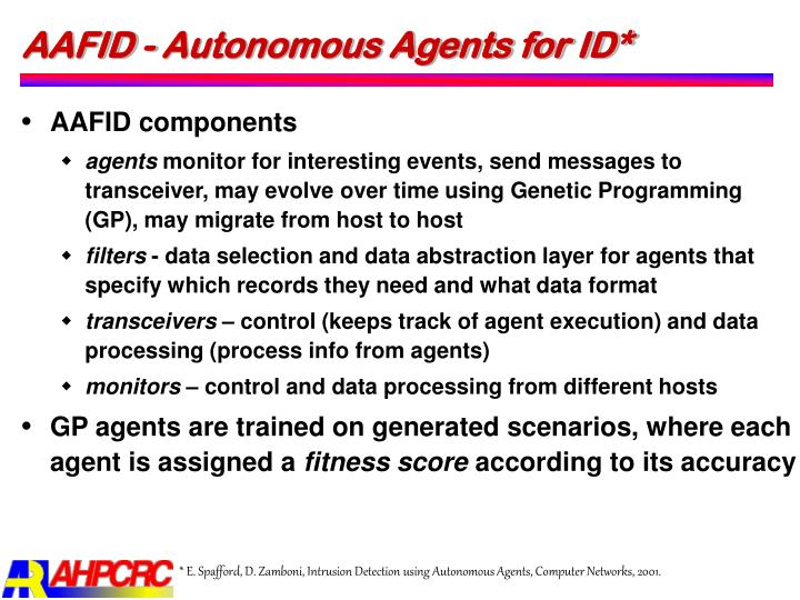 AAFID - Autonomous Agents for ID*