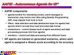 aafid autonomous agents for id