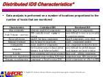 distributed ids characteristics