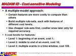madam id cost sensitive modeling