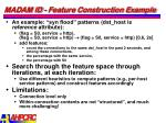 madam id feature construction example1
