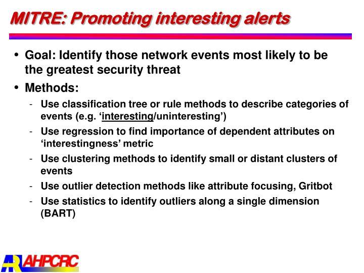 MITRE: Promoting interesting alerts