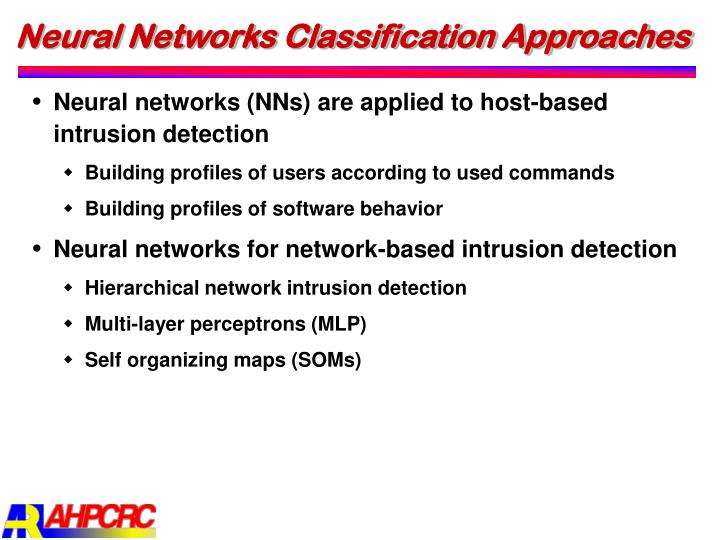 Neural Networks Classification Approaches