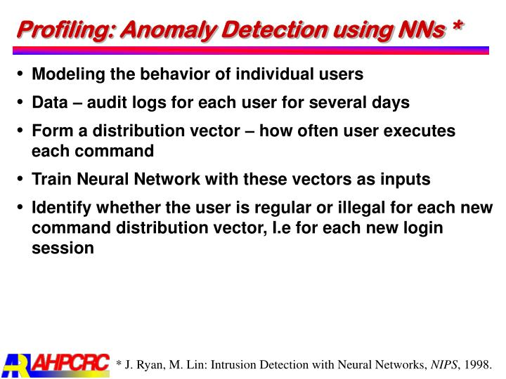 Profiling: Anomaly Detection using NNs *