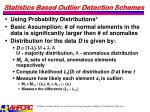 statistics based outlier detection schemes2