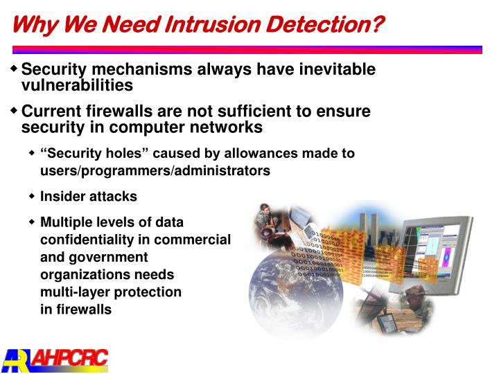 Why We Need Intrusion Detection?