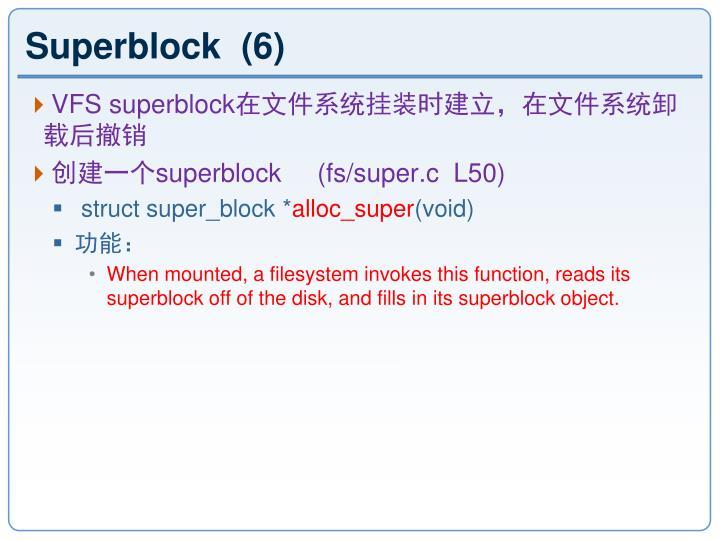 Superblock  (6)