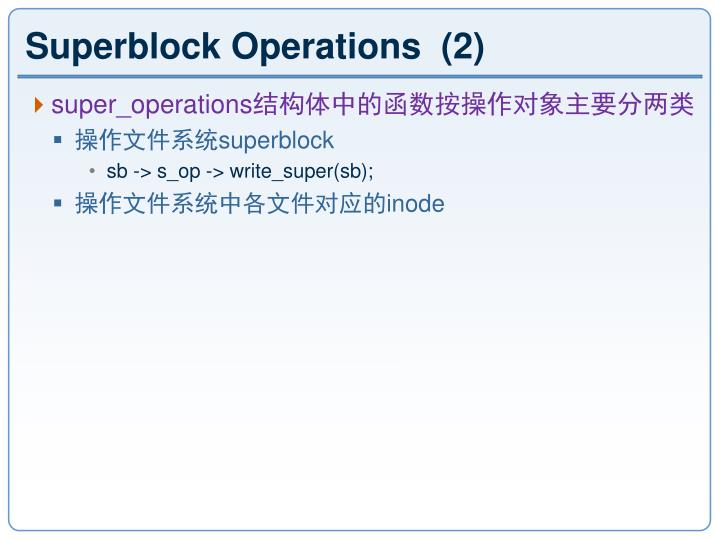 Superblock Operations  (2)