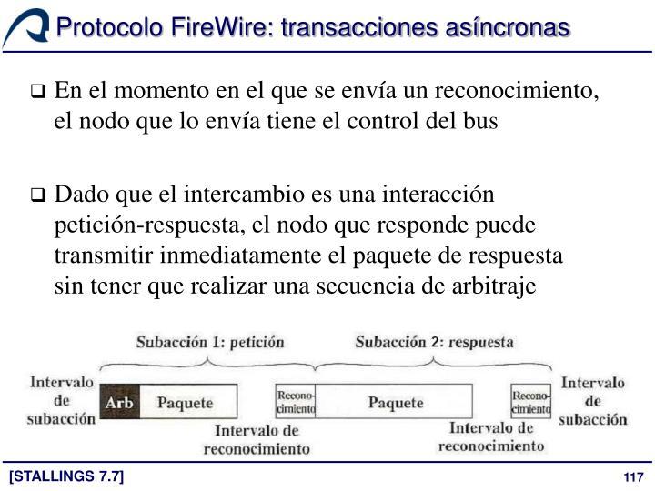 Protocolo FireWire: transacciones asíncronas