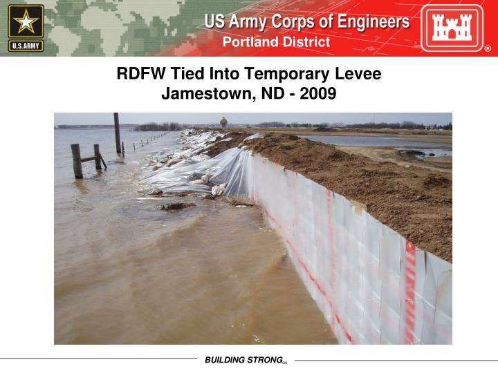 RDFW Tied Into Temporary Levee