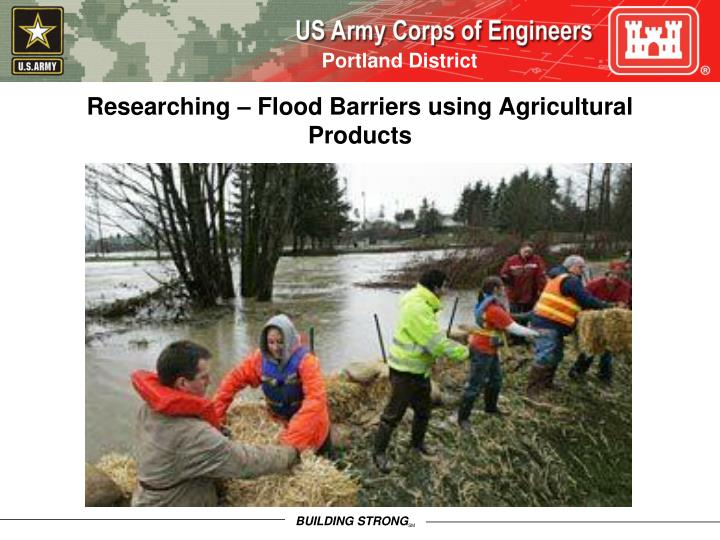 Researching – Flood Barriers using Agricultural Products