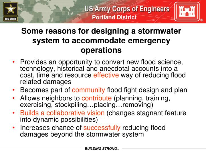 Some reasons for designing a stormwater system to accommodate emergency operations