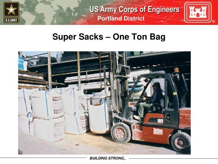 Super Sacks – One Ton Bag