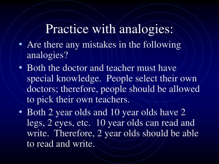 Practice with analogies: