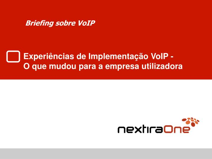 Briefing sobre voip